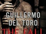 REVIEW: Strain #2: The Fall by Guillermo delToro