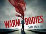 REVIEW: Warm Bodies by IsaacMarion