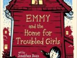 REVIEW: Emmy and the Home for Troubled Girls (Emmy #2) by Lynne Jonell
