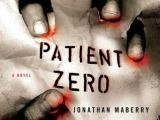 REVIEW: Patient Zero (Joe Ledger #1) by JonathanMaberry