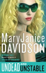 REVIEW: Undead and Unstable (Undead #11) by Mary JaniceDavidson