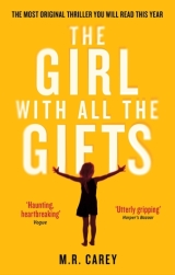 REVIEW: The Girl With All the Gifts by M.R.Carey
