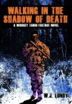 Walking in the Shadow of Death (Whiskey Tango Foxtrot #4)