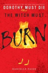 REVIEW: The Witch Must Burn (Dorothy Must Die #0.2) by DaniellePaige