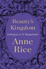 REVIEW: Beauty's Kingdom (Sleeping Beauty #4) by A.N. Roquelaure (Anne Rice)